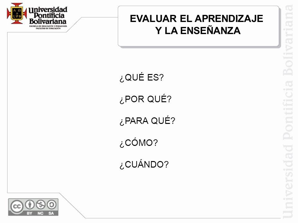 EVALUAR EL APRENDIZAJE