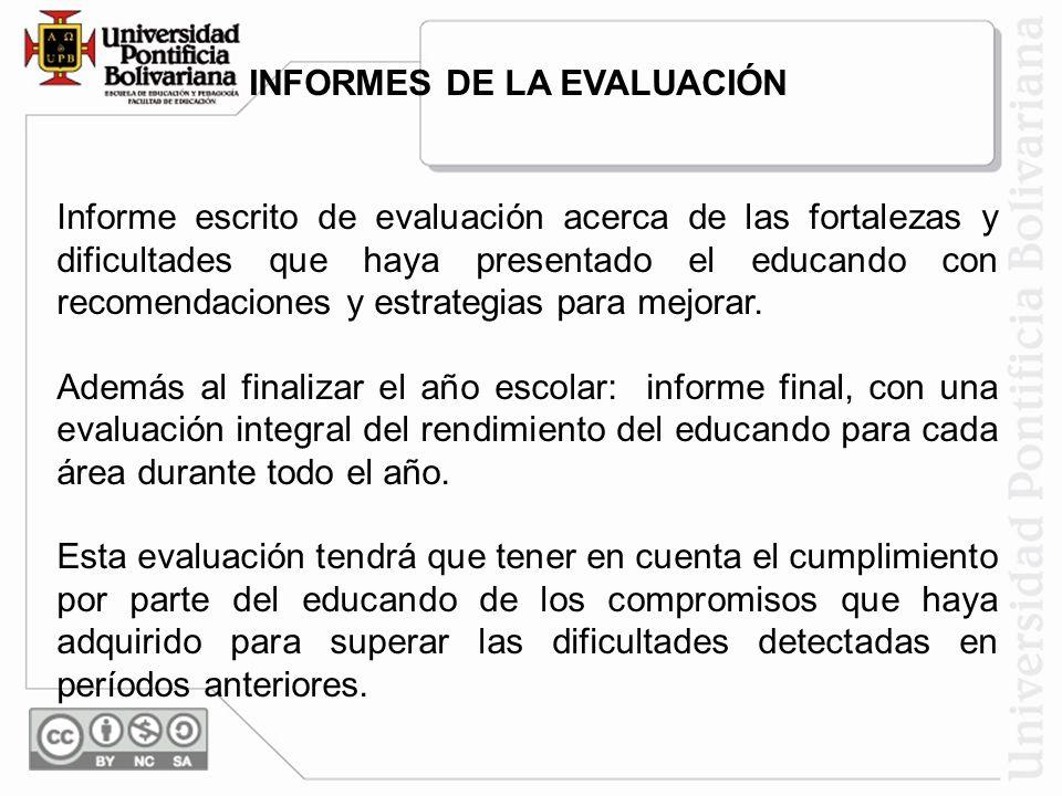 INFORMES DE LA EVALUACIÓN