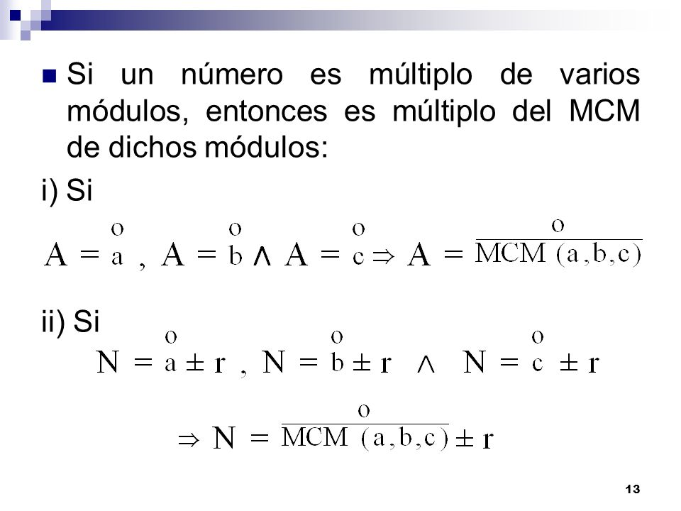 Si un número es múltiplo de varios módulos, entonces es múltiplo del MCM de dichos módulos: