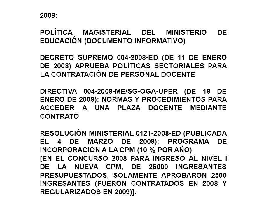 2008:POLÍTICA MAGISTERIAL DEL MINISTERIO DE EDUCACIÓN (DOCUMENTO INFORMATIVO)