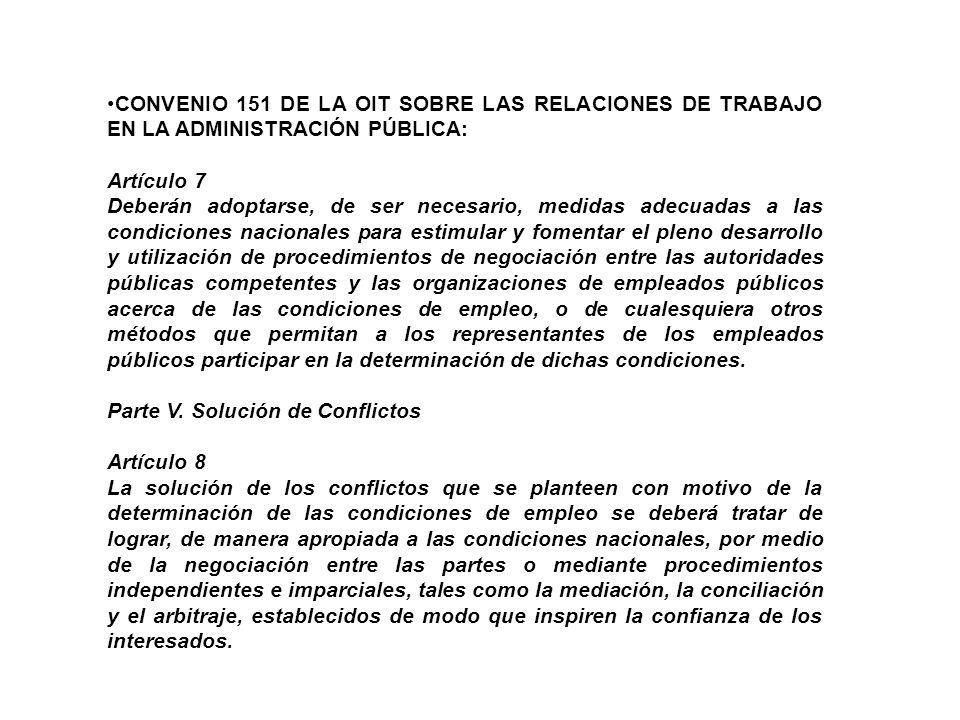 CONVENIO 151 DE LA OIT SOBRE LAS RELACIONES DE TRABAJO EN LA ADMINISTRACIÓN PÚBLICA: