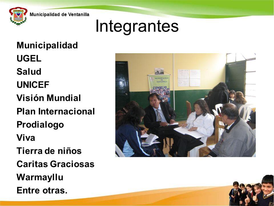 Integrantes Municipalidad UGEL Salud UNICEF Visión Mundial