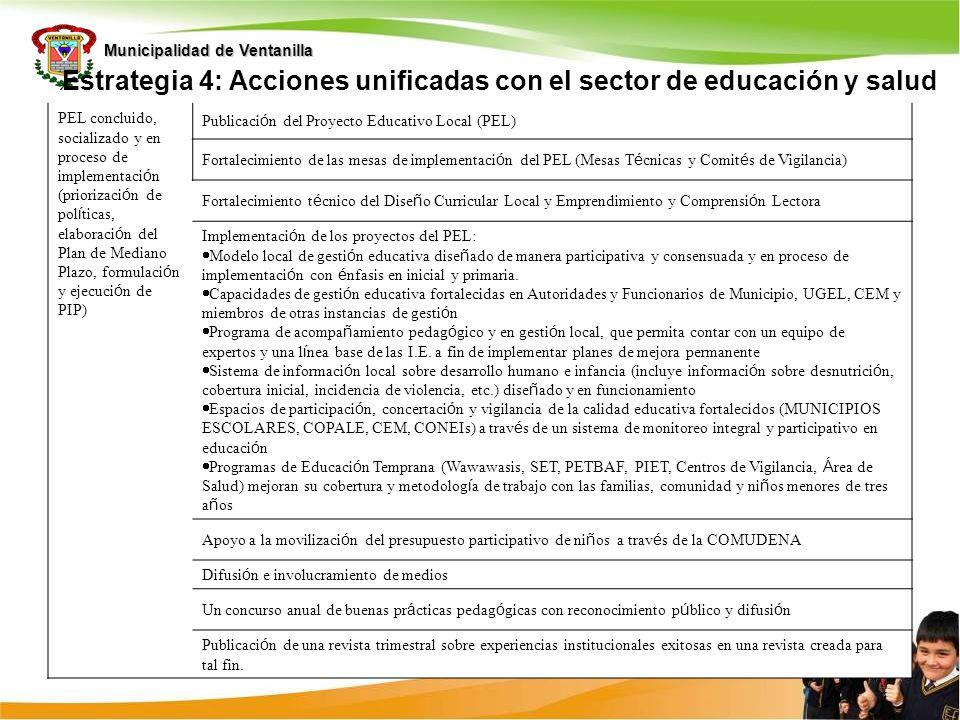 Estrategia 4: Acciones unificadas con el sector de educación y salud
