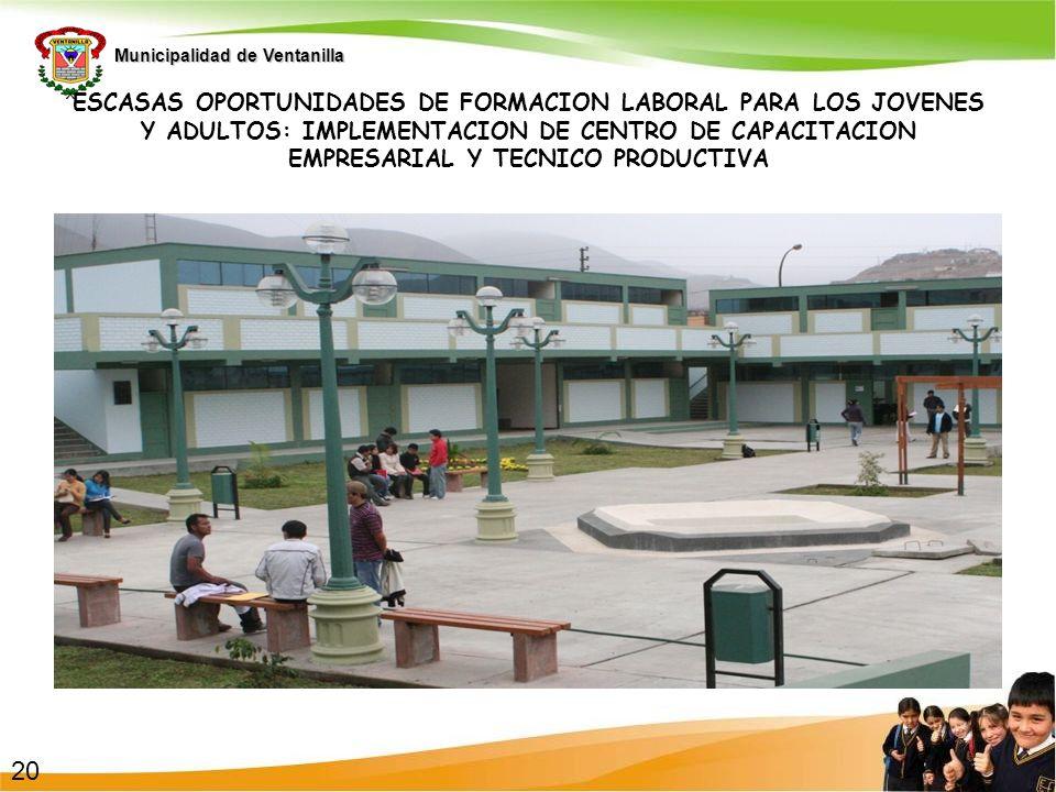 1 ESCASAS OPORTUNIDADES DE FORMACION LABORAL PARA LOS JOVENES Y ADULTOS: IMPLEMENTACION DE CENTRO DE CAPACITACION EMPRESARIAL Y TECNICO PRODUCTIVA.