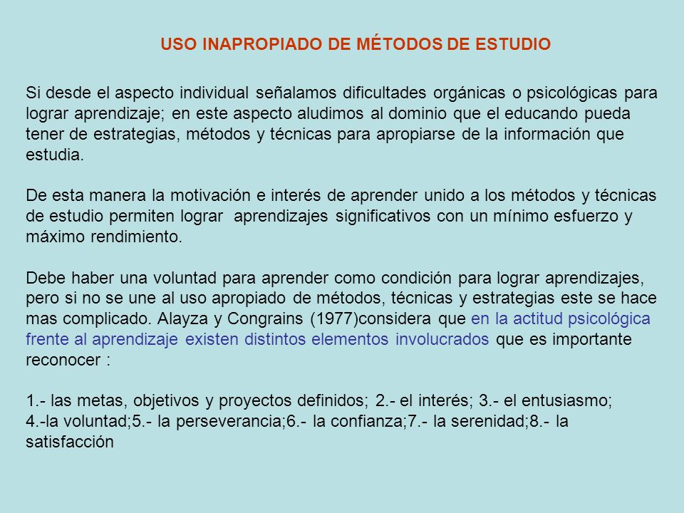 USO INAPROPIADO DE MÉTODOS DE ESTUDIO