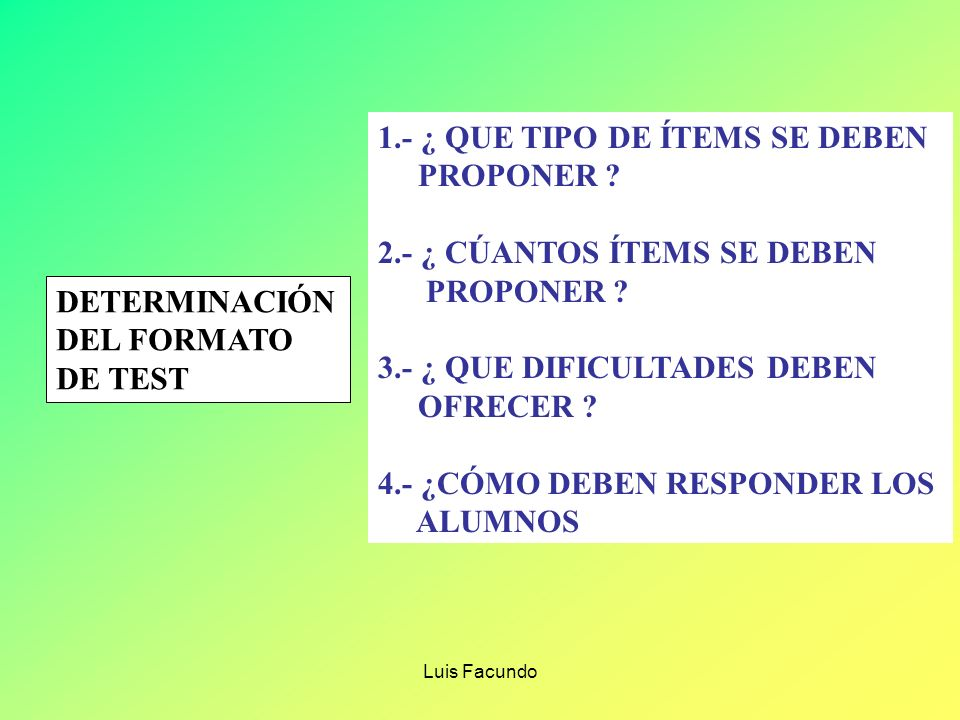 1.- ¿ QUE TIPO DE ÍTEMS SE DEBEN PROPONER