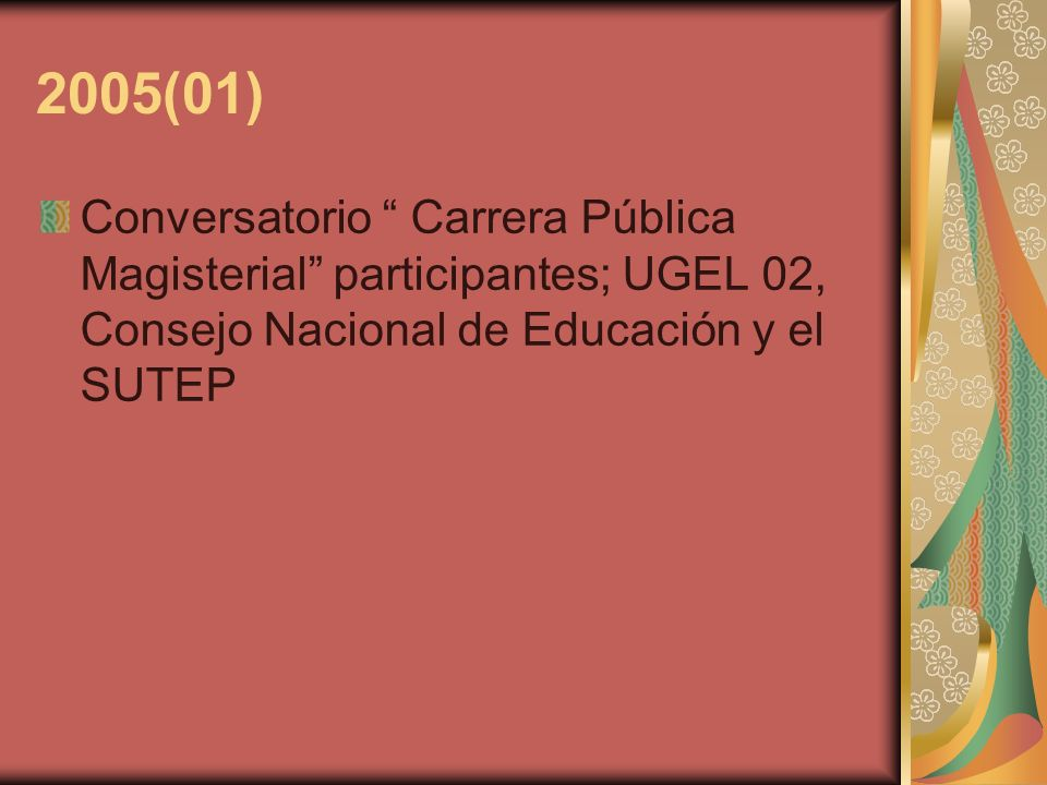 2005(01)Conversatorio Carrera Pública Magisterial participantes; UGEL 02, Consejo Nacional de Educación y el SUTEP.