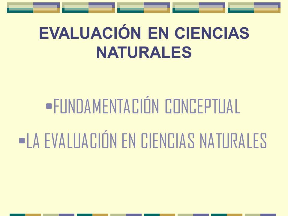 EVALUACIÓN EN CIENCIAS NATURALES