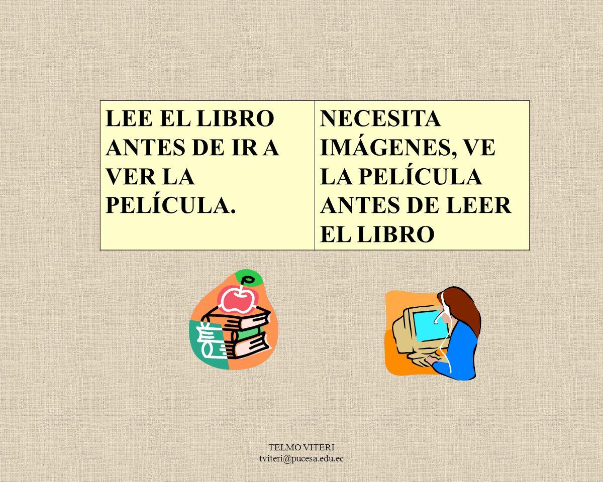 LEE EL LIBRO ANTES DE IR A VER LA PELÍCULA.