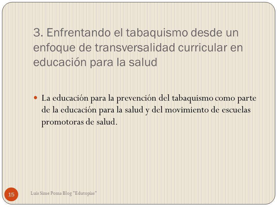 3. Enfrentando el tabaquismo desde un enfoque de transversalidad curricular en educación para la salud