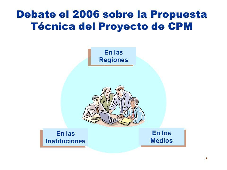 Debate el 2006 sobre la Propuesta Técnica del Proyecto de CPM