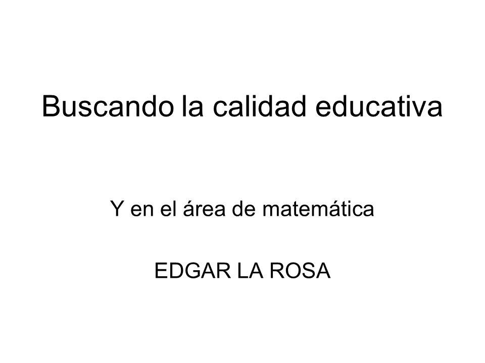 Buscando la calidad educativa