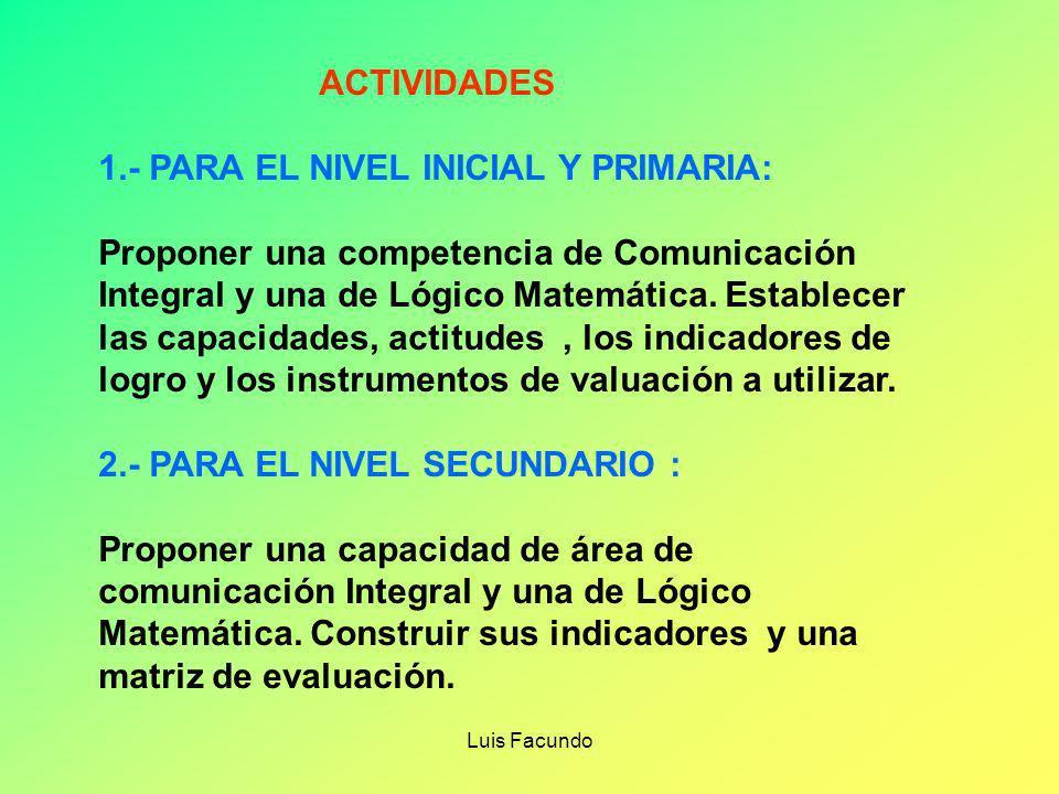 1.- PARA EL NIVEL INICIAL Y PRIMARIA: