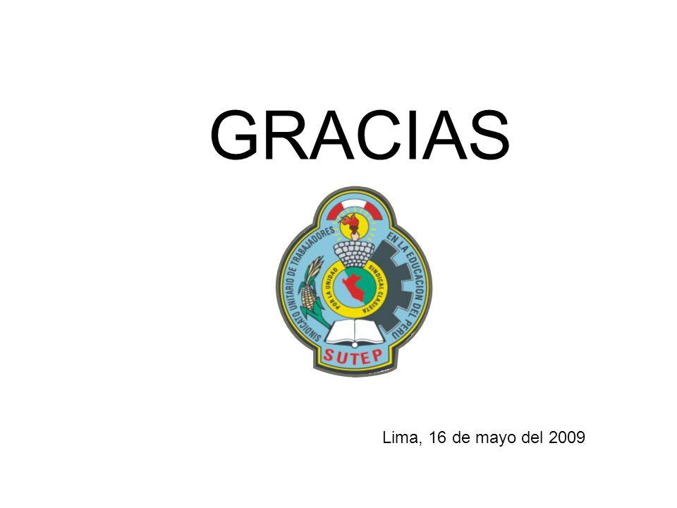 GRACIAS Lima, 16 de mayo del 2009