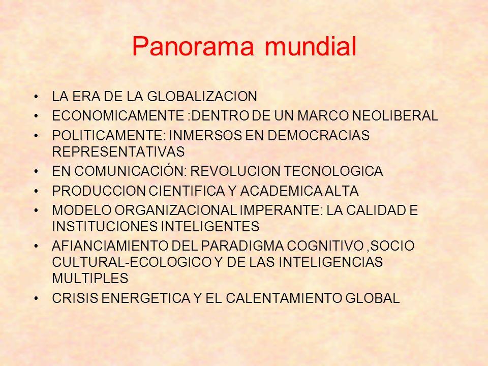 Panorama mundial LA ERA DE LA GLOBALIZACION