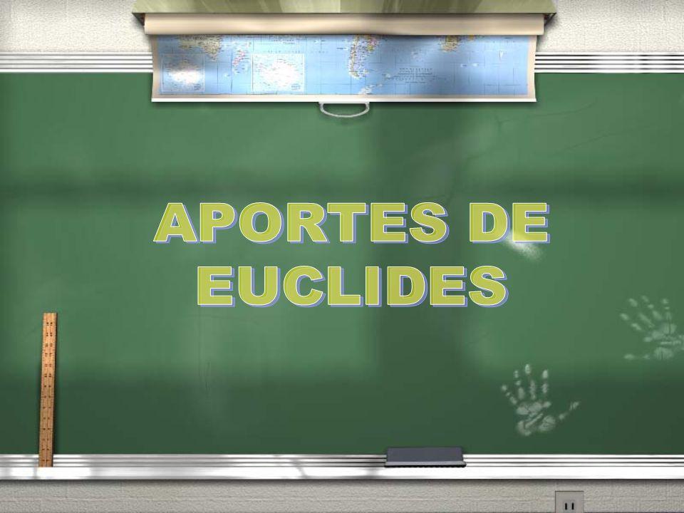 APORTES DE EUCLIDES