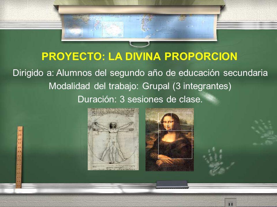 PROYECTO: LA DIVINA PROPORCION
