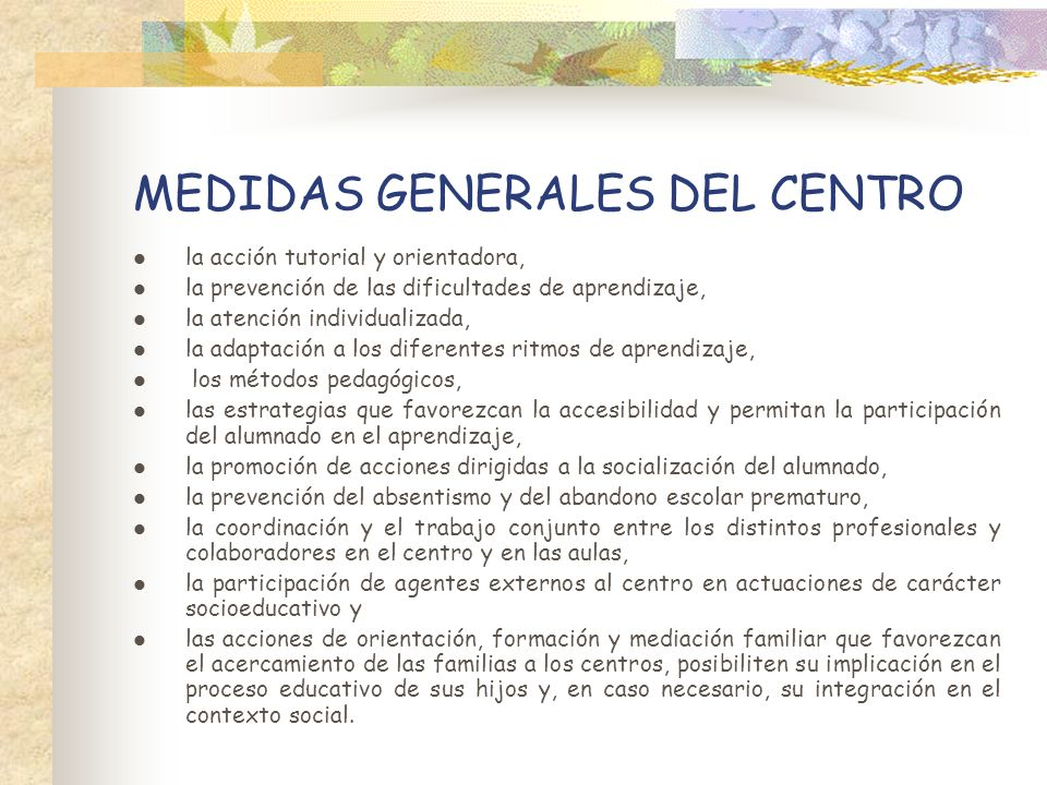 MEDIDAS GENERALES DEL CENTRO