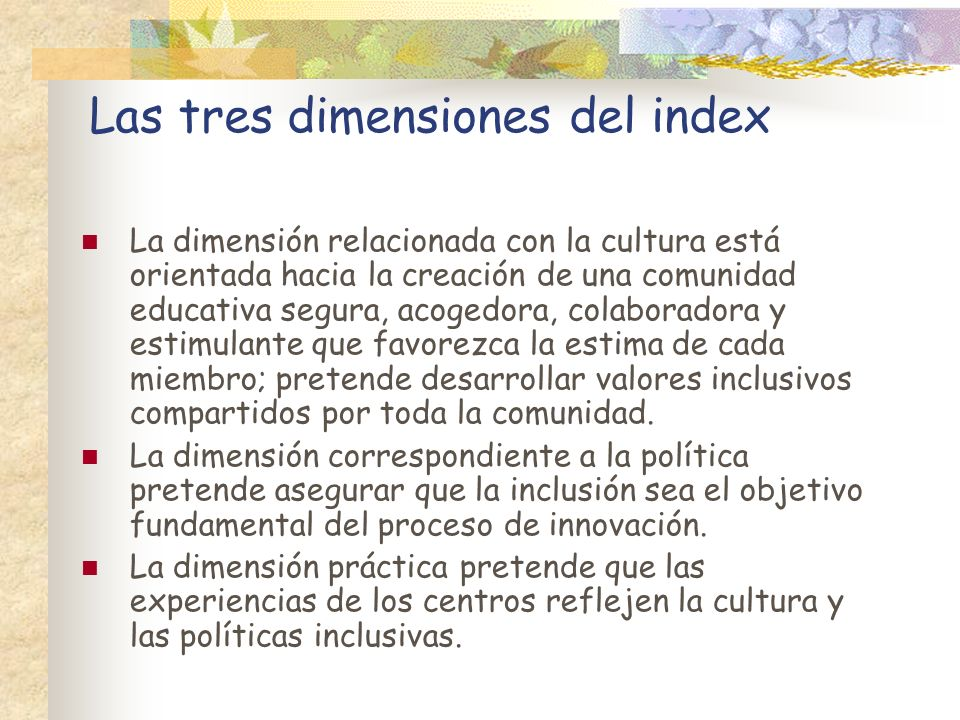 Las tres dimensiones del index