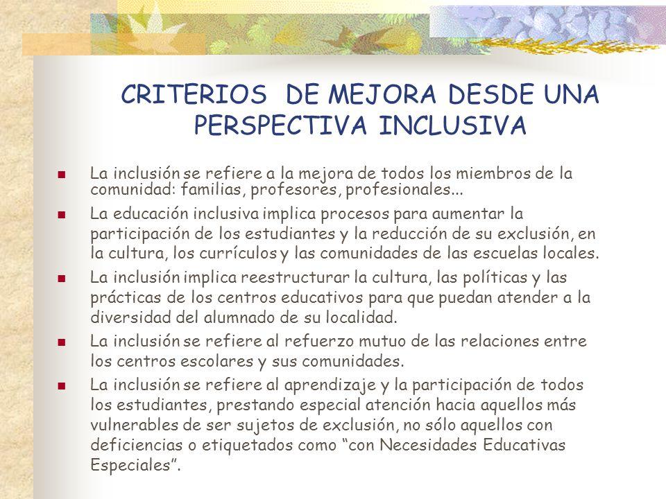 CRITERIOS DE MEJORA DESDE UNA PERSPECTIVA INCLUSIVA