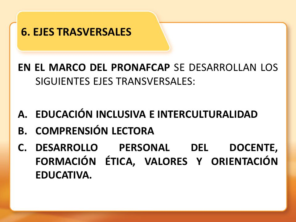 6. EJES TRASVERSALES
