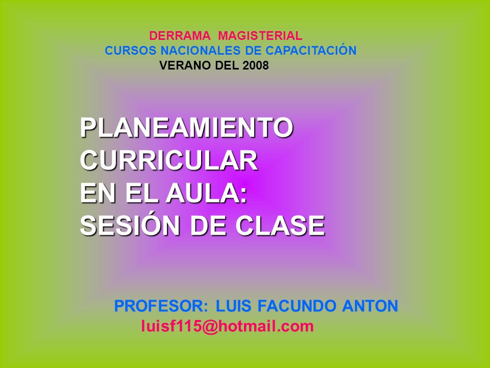 PLANEAMIENTO CURRICULAR EN EL AULA: SESIÓN DE CLASE