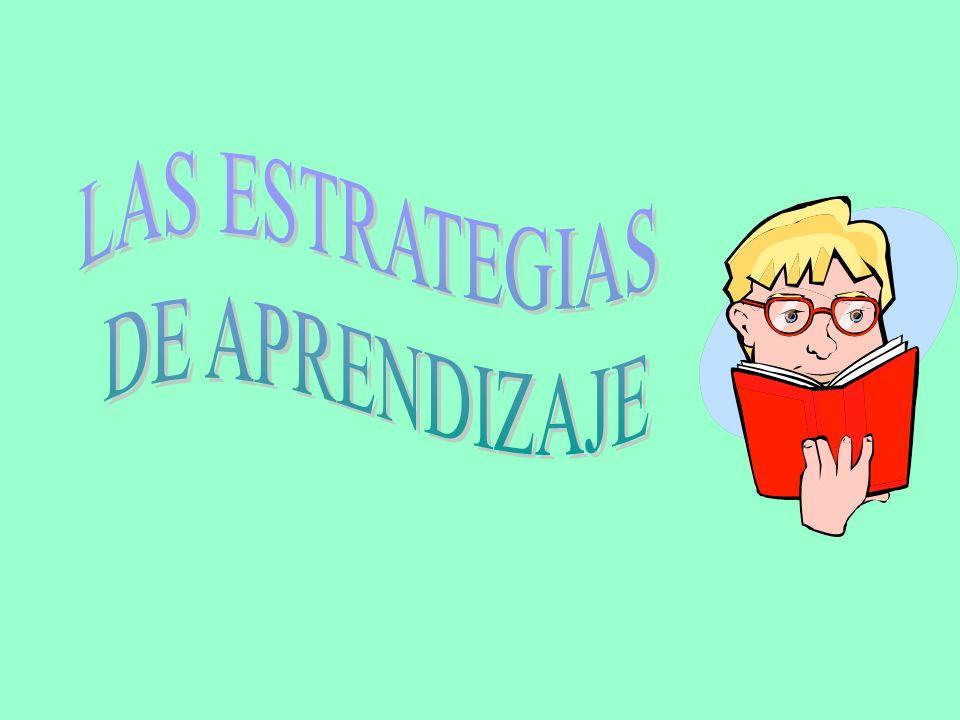 LAS ESTRATEGIAS DE APRENDIZAJE