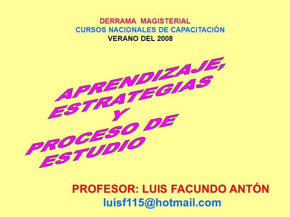 APRENDIZAJE, ESTRATEGIAS PROCESO DE Y ESTUDIO