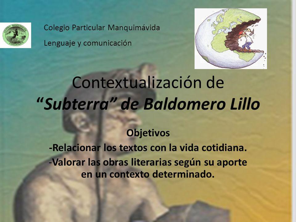 Contextualización de Subterra de Baldomero Lillo