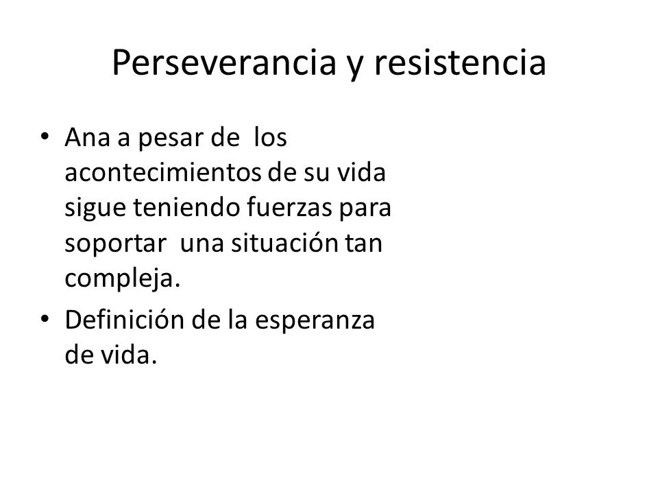 Perseverancia y resistencia