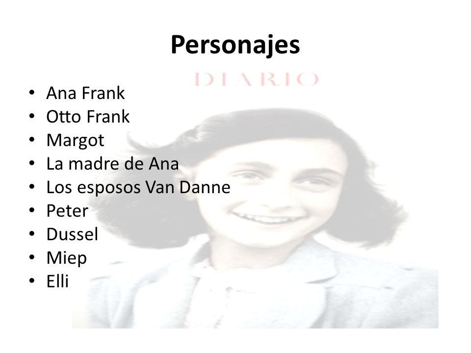 Personajes Ana Frank Otto Frank Margot La madre de Ana