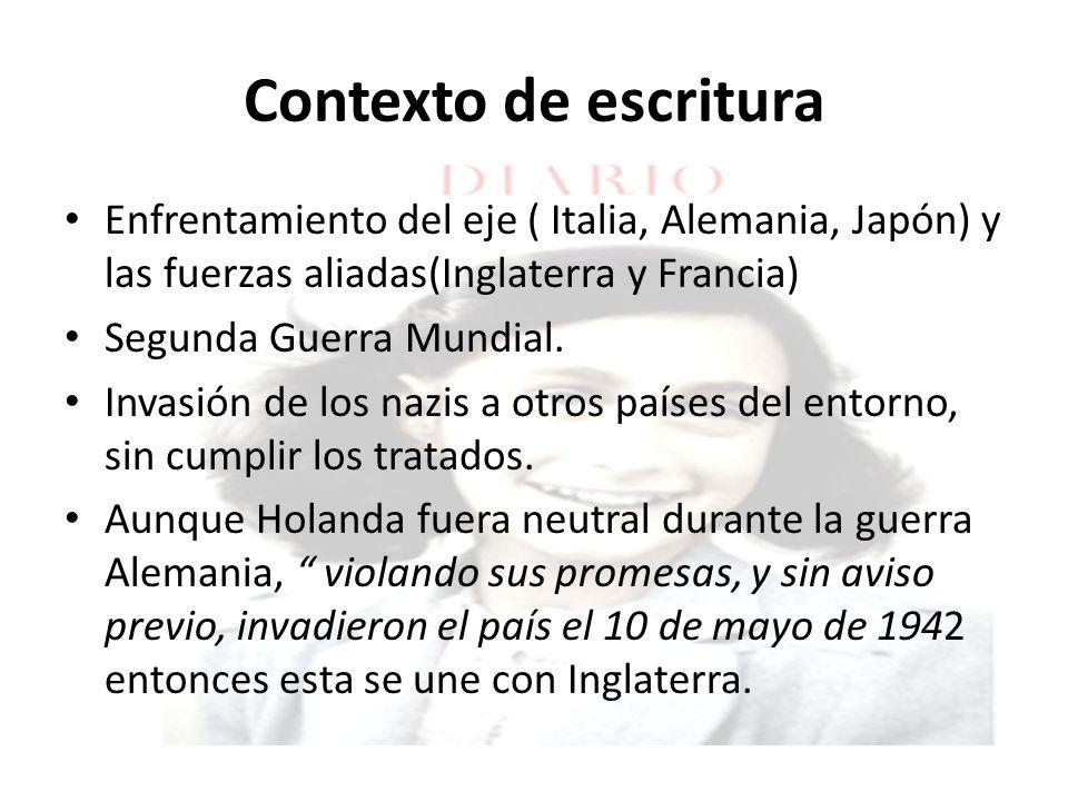 Contexto de escritura Enfrentamiento del eje ( Italia, Alemania, Japón) y las fuerzas aliadas(Inglaterra y Francia)