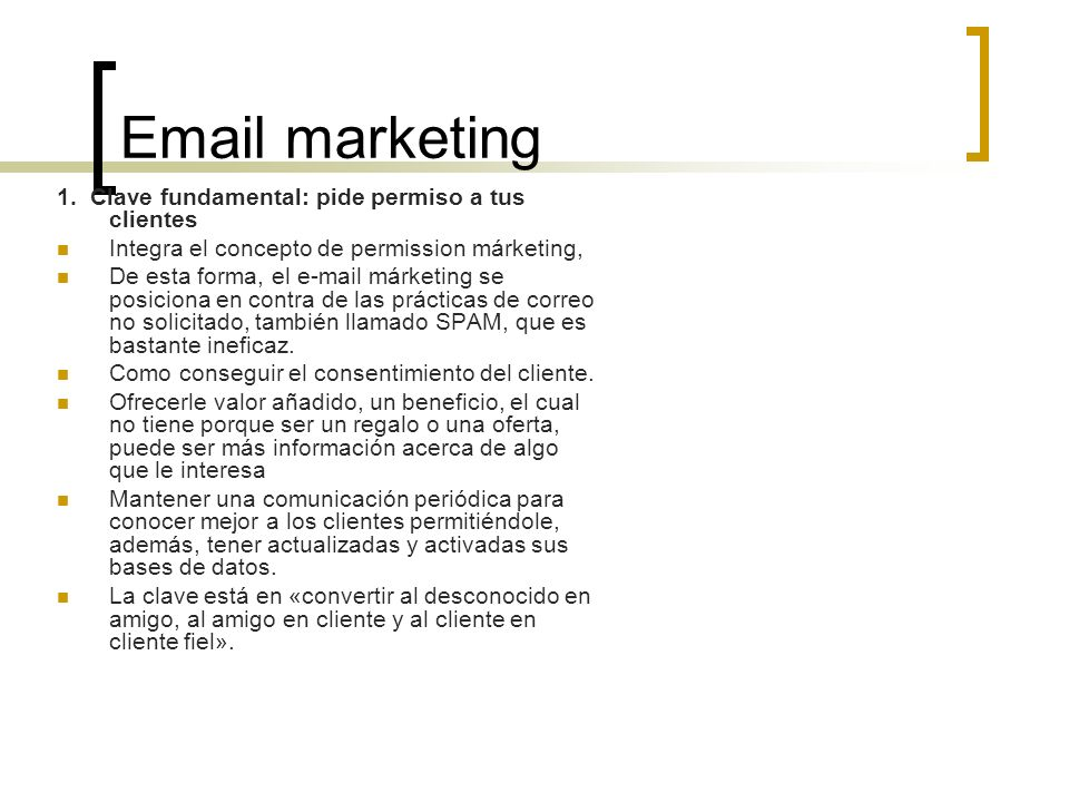 Email marketing 1. Clave fundamental: pide permiso a tus clientes