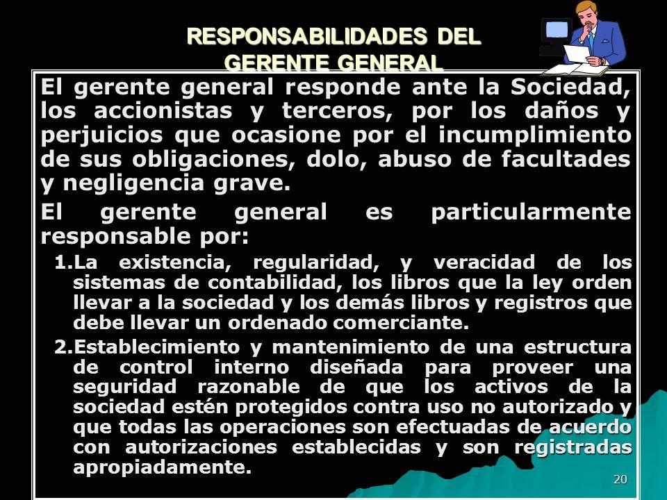 RESPONSABILIDADES DEL GERENTE GENERAL