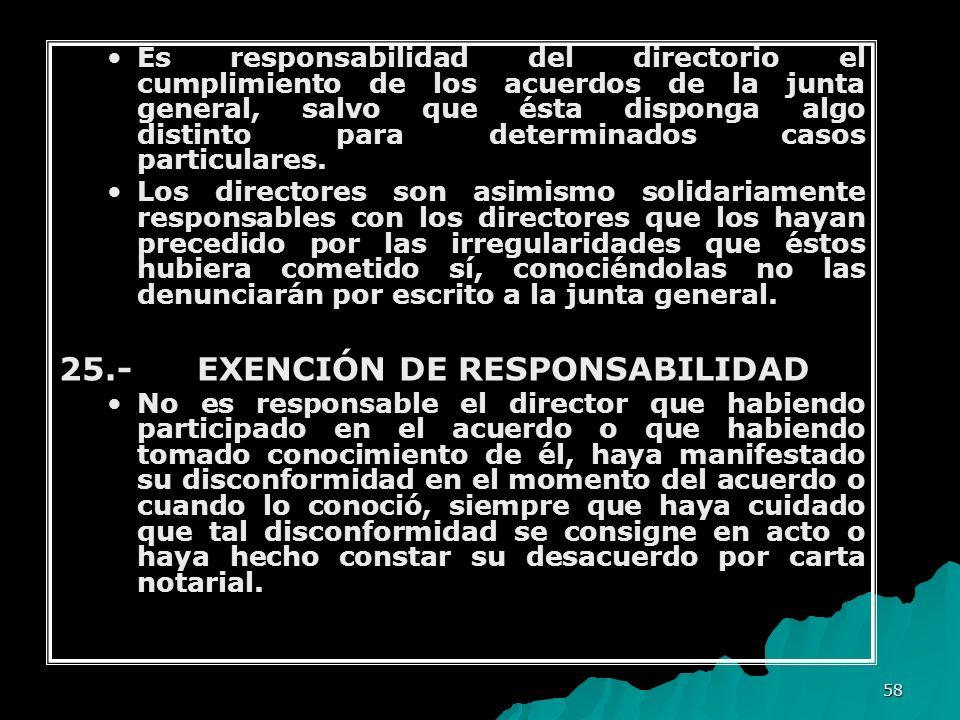 25.- EXENCIÓN DE RESPONSABILIDAD