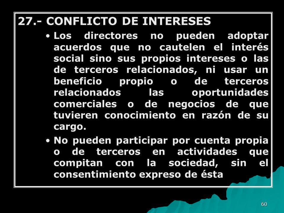 27.- CONFLICTO DE INTERESES