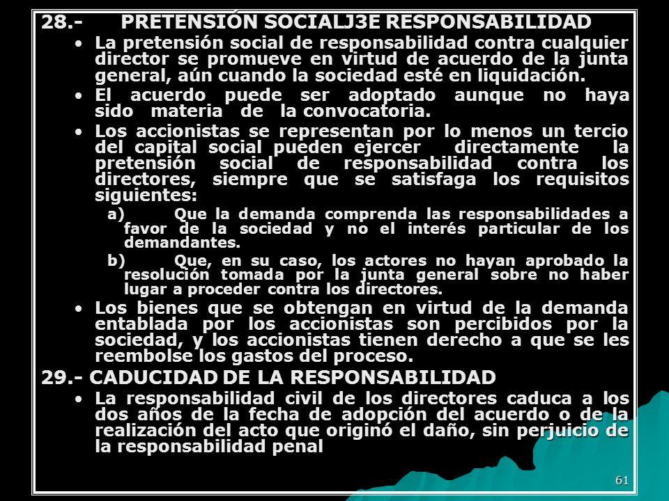 28.- PRETENSIÓN SOCIALJ3E RESPONSABILIDAD