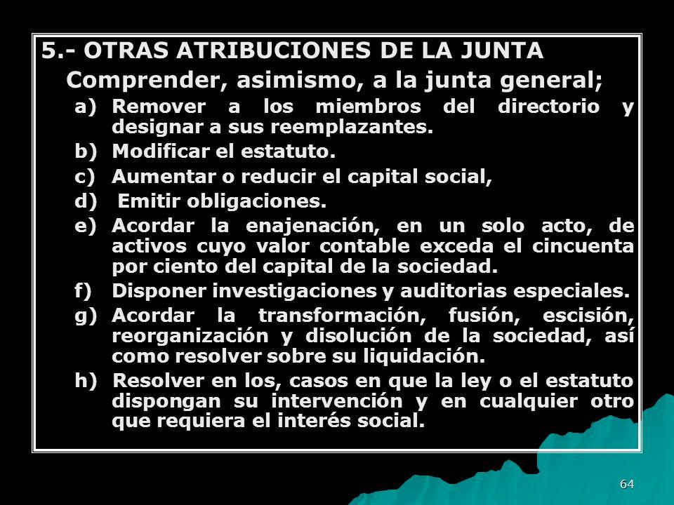 5.- OTRAS ATRIBUCIONES DE LA JUNTA