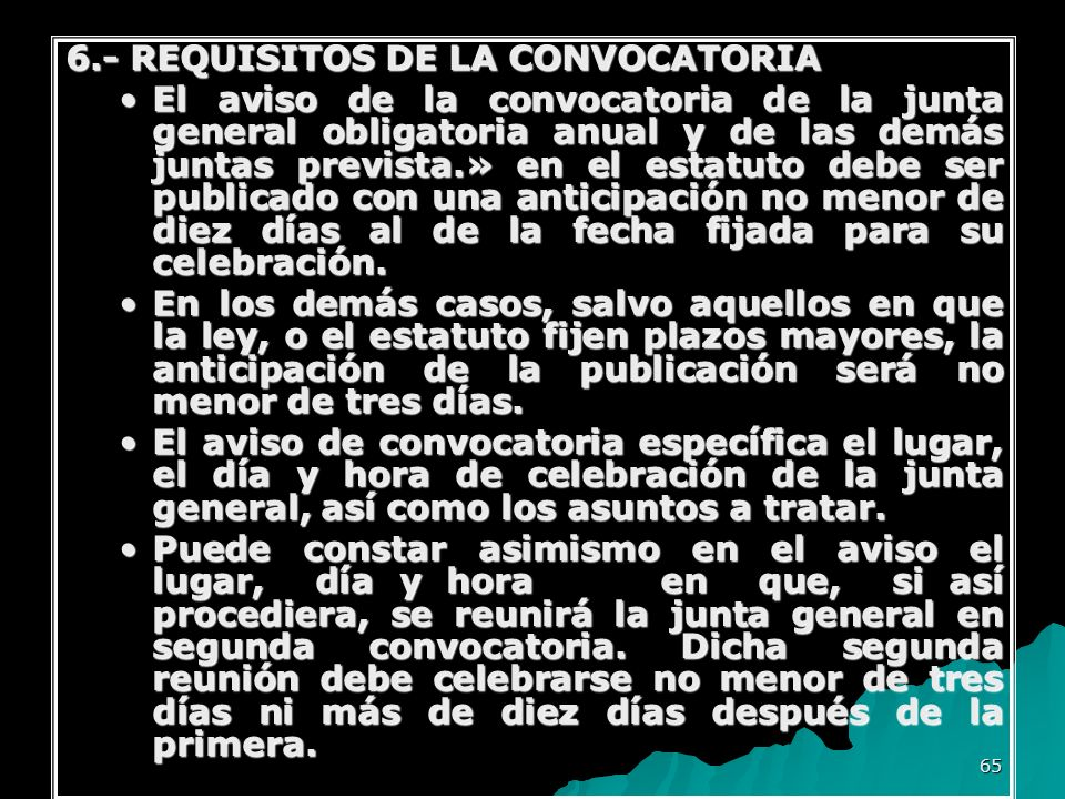 6.- REQUISITOS DE LA CONVOCATORIA