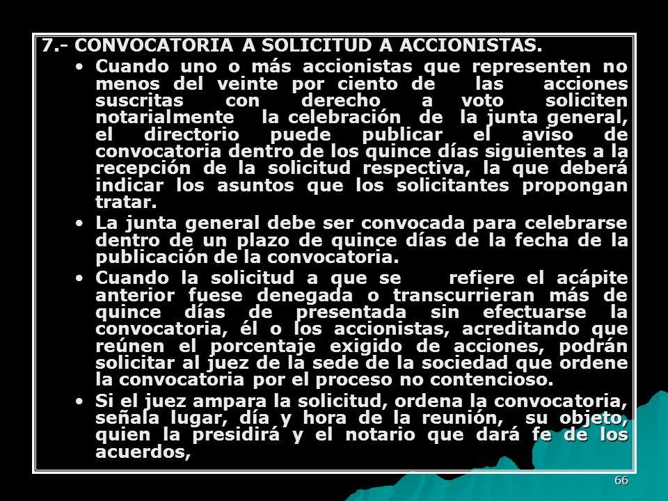7.- CONVOCATORIA A SOLICITUD A ACCIONISTAS.