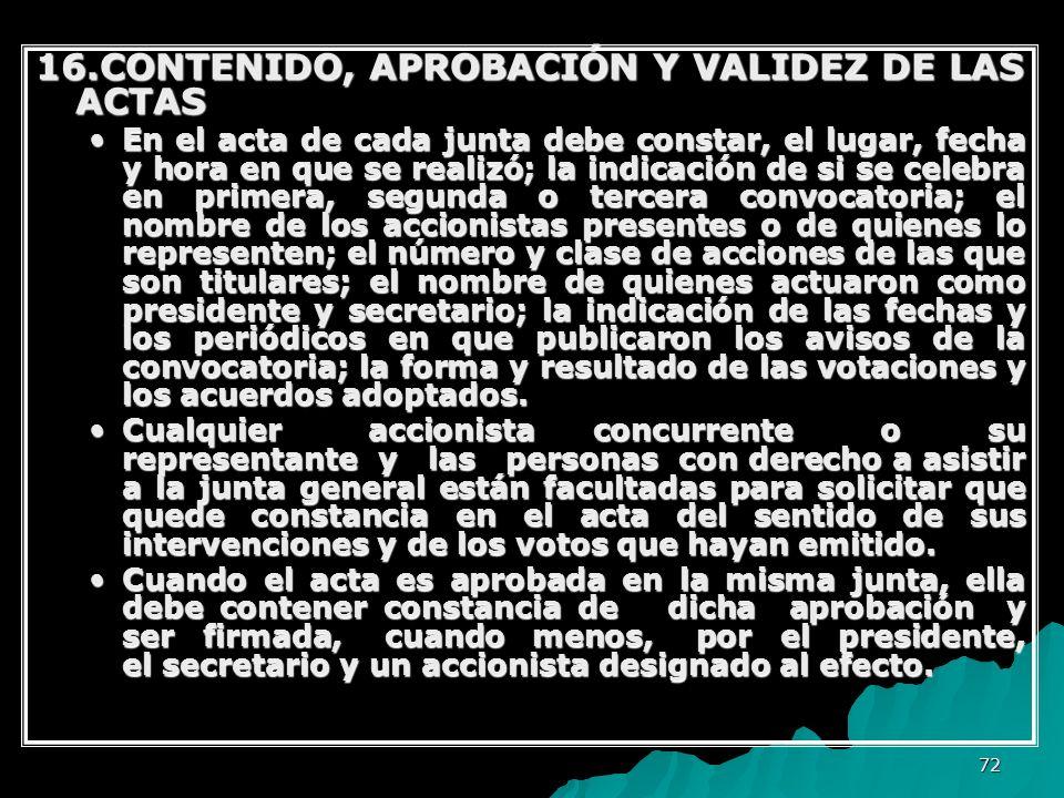 16.CONTENIDO, APROBACIÓN Y VALIDEZ DE LAS ACTAS