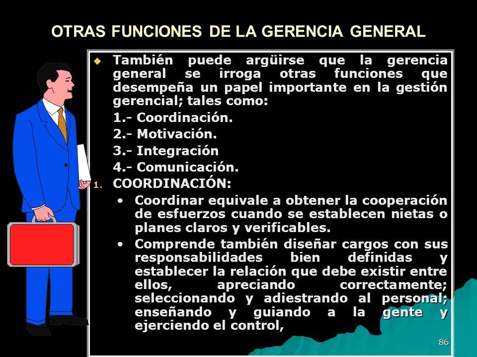 OTRAS FUNCIONES DE LA GERENCIA GENERAL