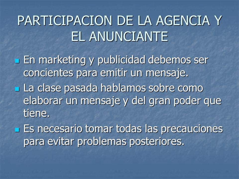 PARTICIPACION DE LA AGENCIA Y EL ANUNCIANTE