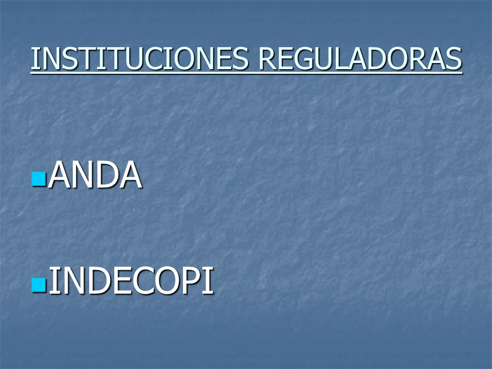 INSTITUCIONES REGULADORAS