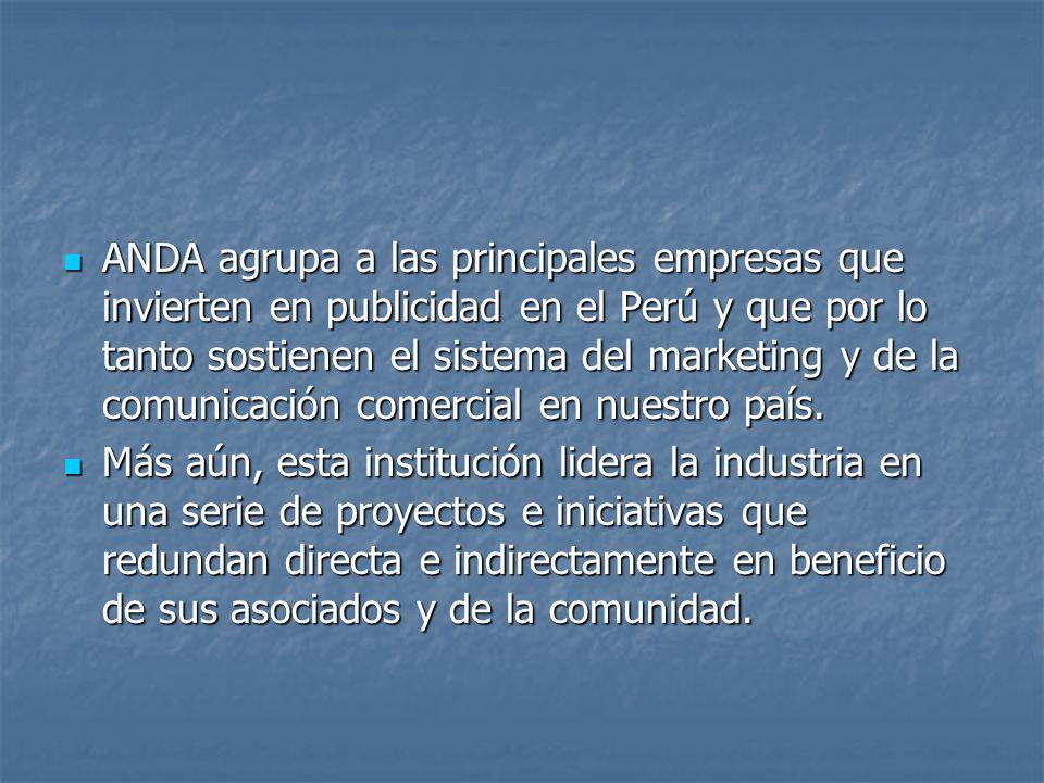 ANDA agrupa a las principales empresas que invierten en publicidad en el Perú y que por lo tanto sostienen el sistema del marketing y de la comunicación comercial en nuestro país.