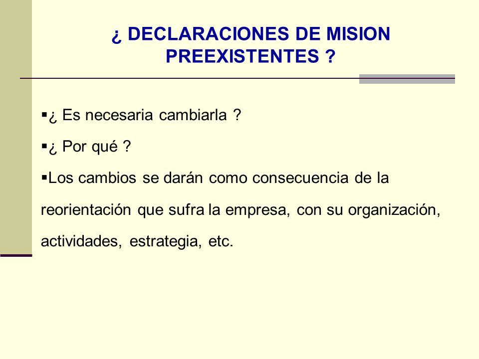 ¿ DECLARACIONES DE MISION PREEXISTENTES