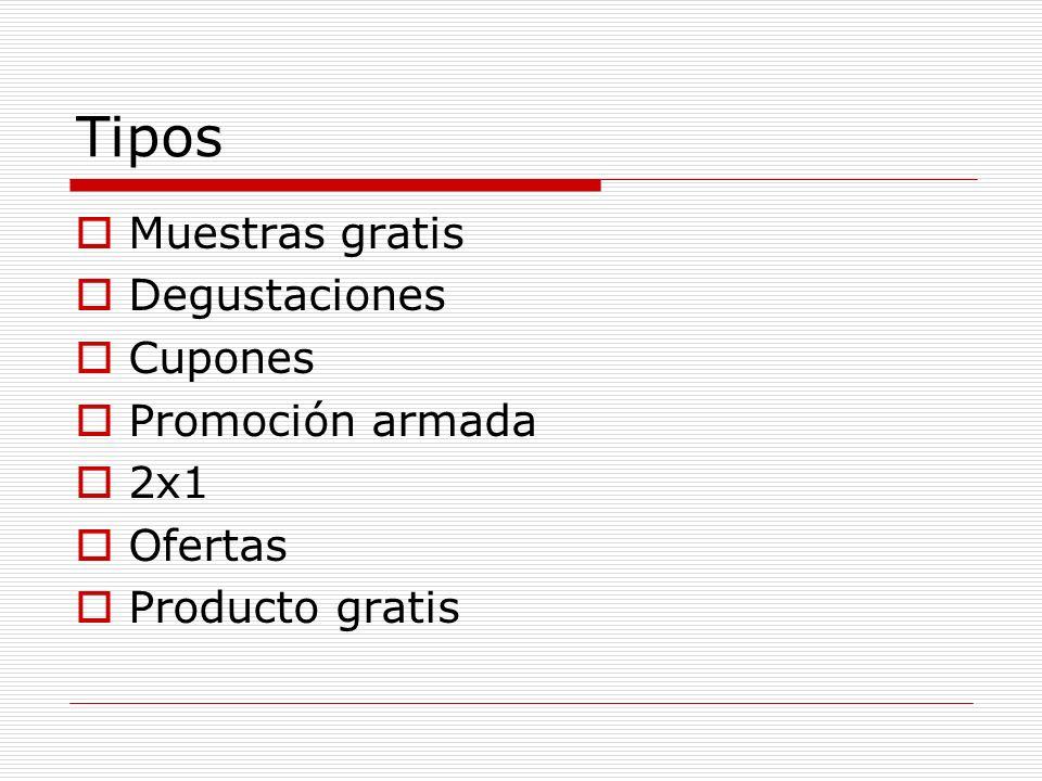 Tipos Muestras gratis Degustaciones Cupones Promoción armada 2x1