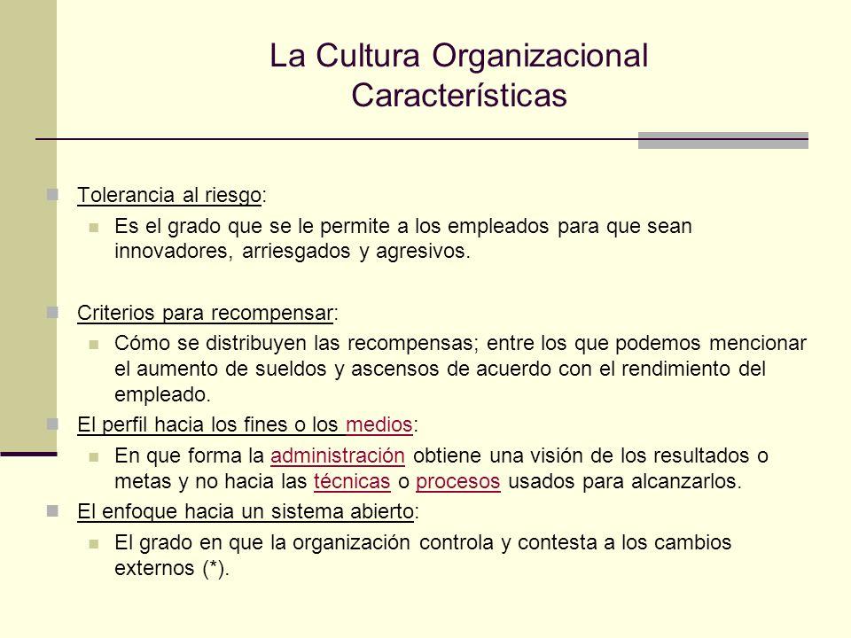 La Cultura Organizacional Características