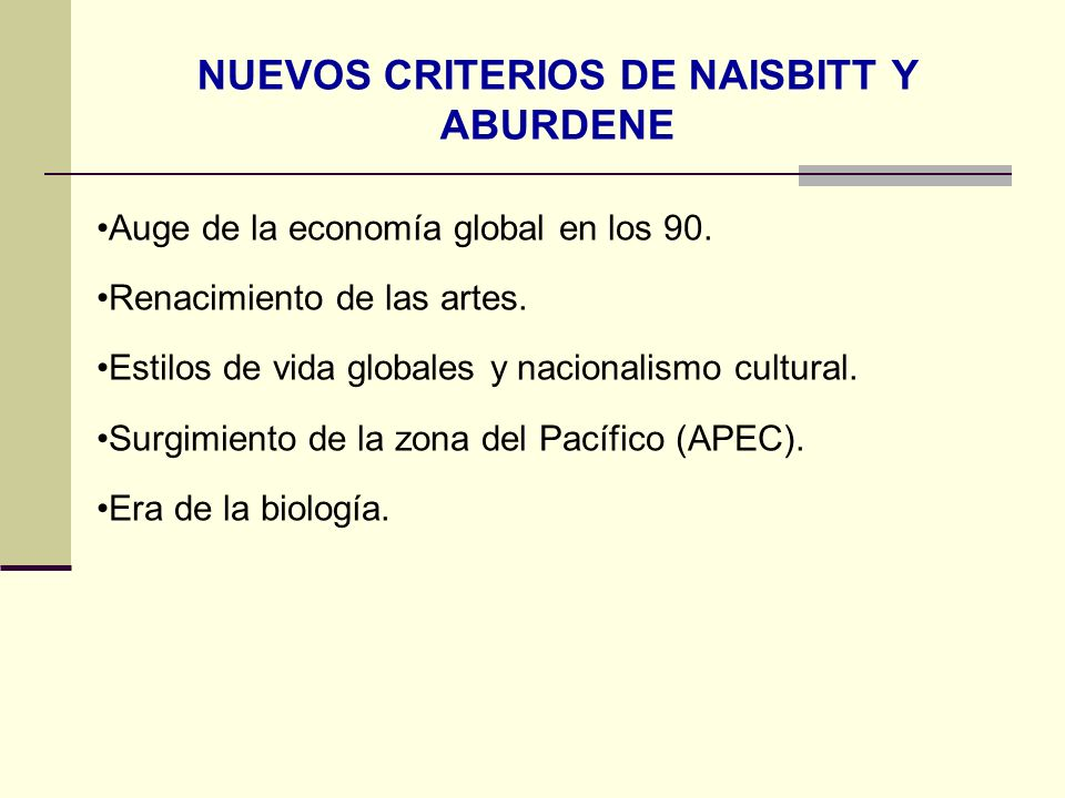 NUEVOS CRITERIOS DE NAISBITT Y ABURDENE
