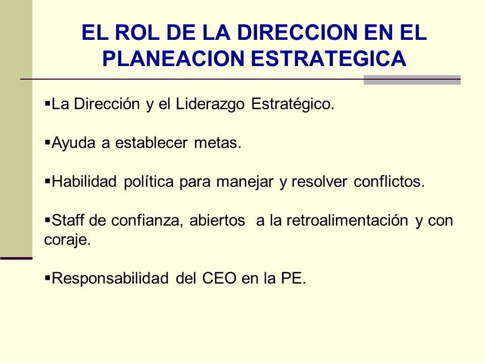 EL ROL DE LA DIRECCION EN EL PLANEACION ESTRATEGICA
